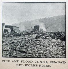 Oil City & Titusville, PA's Great Fire and Flood of June 5, 1892