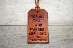 J.R.R. Tolkien. Wander. Lost. Quote.