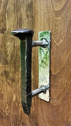 Railroad spike door handle...