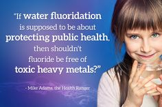 Natural News exclusive: Fluoride used in U.S. water supplies found contaminated with lead, tungsten, strontium, aluminum and uranium - NaturalNews.com       )The fluoride is sourced from China and probably from the same companies Australian authorities get their supplies from to add to the drinking water. Sheesh, just STOP poisoning everyone already!)