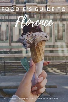 Foodie's Travel Guide to Florence, Italy