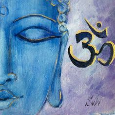 Buddha with Aum symbol  original painting on canvas panel  6 x 6  Painting done in professional quality acrylic Signed by me in front