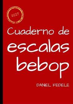Escalas Bebop: guía total Piano Jazz, Bebop, Guitar Patterns, Music Class, Music Theory, Guitar Lessons, Music Things, Cello, Yamaha