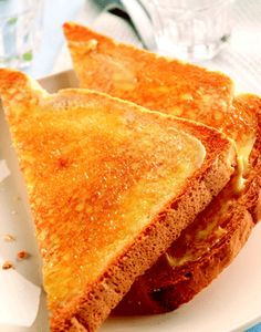 Toast - with hot melted butter mmmmm