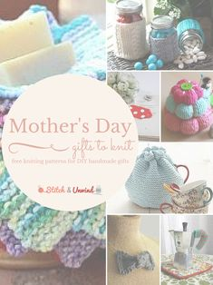 Fast & Easy Knit DIY Mothers Day Gifts You Can Make in a Hurry!