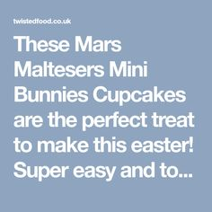 These Mars Maltesers Mini Bunnies Cupcakes are the perfect treat to make this easter! Super easy and topped with Maltesers mini bunnies Bunny Cupcakes, Cup Cakes, Mars, Bunnies, Super Easy, Easter, Sweets, Baking, How To Make