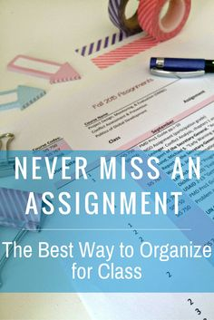 Never miss an assignment. The best way to organize for class. As school begins you'll realize quick how many assignments you have and it can become overwhelming quick. During my time in undergrad, I figured out a fantastic way to keep track of all my assignme...