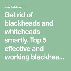 Get rid of blackheads and whiteheads smartly.Top 5 effective and working blackhead removal remedies.tried and tested ways to get rid of pesky blackheads. Coconut Oil Beauty, Unwanted Facial, Get Rid Of Blackheads, Acne Spots, Wellness, Skin Care Remedies, Natural Beauty Tips, Diy Beauty, Health