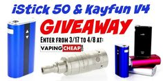 VAPE GIVEAWAY! Win 1 of 2 Eleaf iStick 50 mods & a Kayfun V4 Clone at http://VapingCheap.com ENTER AT: https://gleam.io/YYlFT-Q6QVzM