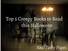 Top 5 Creepy Books to Read this Halloween  #horror #books #blogger  Real Tasty Pages