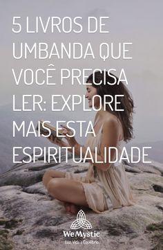 Livros | Umbanda | Espiritualidade Orisha, Good Vibes, Wicca, Witchcraft, Mystic, Insight, Spirituality, Culture, Books