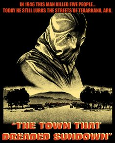 The Town That Dreaded Sundown [01149] - $27.00 : Horror T-Shirts : FRIGHT-RAGS, Horror Shirts