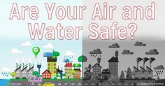 With water supplies increasingly contaminated by lead, fluoride, agriculture and industry, what steps can you take to ensure your air and water are pure? http://articles.mercola.com/sites/articles/archive/2016/07/12/toxic-crisis-air-water-safe.aspx