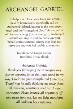 Prayer to Archangel Gabriel to help you release your fears and create healthy bounderies. Prayer Scriptures, Faith Prayer, Prayer Quotes, Archangel Prayers, Archangel Uriel Prayer, Archangel Jophiel, Archangel Gabriel, Archangel Michael, Miracle Prayer