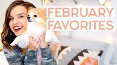 February Favorites 2017! (Also, I got a dog!!)   Ingrid Nilsen