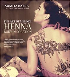 The Art of Mehndi: Henna Body Decoration Paperback – March 5, 2013