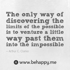into the impossible #behappy