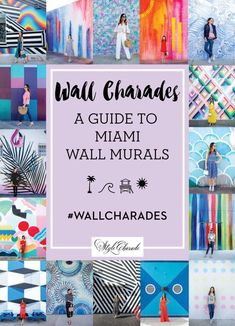 Wall Charades Guide to the best Miami Street Art Murals Colorful Walls including the Wynwood South Beach Design District and Murals Street Art, South Beach Miami, Miami Florida, South Florida, Florida Travel, Travel Usa, Travel Tips, Travel Abroad, Travel Essentials