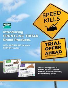 Announcing the addition of FRONTLINE® TRITAK™ for Dogs & FRONTLINE TRITAK for Cats! With all the long-lasting benefits of FRONTLINE+ it kills adult fleas, flea eggs, flea larvae & ticks for a month & features a quicker speed of kill & new anti-diversion technology. FRONTLINE TRITAK Brand product is exclusive to veterinary clinics! For the initial launch the product is only approved to sell in NC, SC, GA, FL, MS, AL, LA, TX, TN. Merial will maintain this limited launch until further notice.