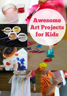 Awesome Art Projects for Kids