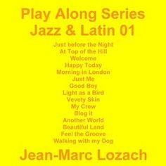 Play Along Series Jazz & Latin 01, an album by Jean-Marc Lozach is on Amazon