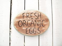 Fresh Organic Eggs Sign Chicken Farm Decor Rustic Farmhouse Non GMO Food Sign Kitchen Natural Home Sustainable Agriculture Backyard Gardener
