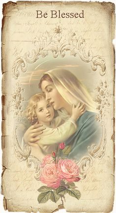 Our Lady and the Child Jesus.