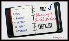 Become an Organized Blogger: A Daily Blogging Checklist