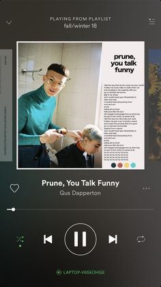Prune, You Talk Funny -Gus Dapperton Fall Playlist, I Salute You, Song List, Mood Songs, Good Ole, Indie Music, Minimalist Poster, Playlists, News Songs