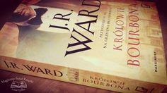 #review http://magicznyswiatksiazki.pl/krolowie-bourbona-j-r-ward/