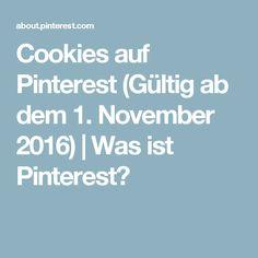 Cookies auf Pinterest (Gültig ab dem 1. November 2016) | Was ist Pinterest?