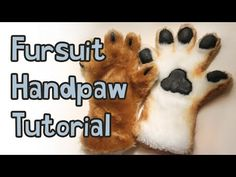 ▶ Fursuit Handpaw Tutorial - YouTube