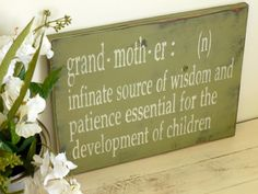 Grandmother Grandma Mimi Nana Gramma Rustic Sign Distressed Wood Shabby Chic Decor Cottage Chic Vintage Handmade Handpainted Sage Green