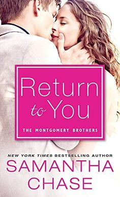 Return to You (Montgomery Brothers Book 4), http://www.amazon.com/dp/B00ORXKTMU/ref=cm_sw_r_pi_awdm_4SKbvb0G47N2R