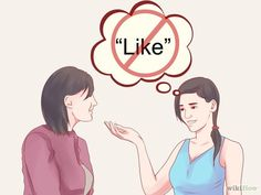 "How to Stop Saying the Word ""Like"". Saying ""like"" once in a while is ok, but saying it too much can distract your listener and prevent you from sounding articulate. Try to avoid misusing the word ""like"" when making approximations, or when. How To Know, How To Find Out, Never Stop Learning, Someone Like You, Make A Person, Public Speaking, Teaching English, Positive Thoughts, Laugh Out Loud"