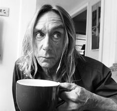 21 April Born on this day, James Osterberg, (Iggy Pop) Iggy Pop, Coffee Barista, Coffee Drinks, Coffee Shop, People Drinking Coffee, Pop Drink, Iggy And The Stooges, Cheap Coffee Maker, Pause Café