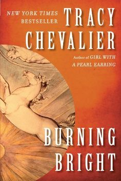Burning Bright by Tracy Chevalier, Book Club Selection story of poet Robert Burns and his life in London Literary Fiction, Historical Fiction, Historical Romance, Reading Lists, Book Lists, Penguin Books, Country Boys, Book Authors, Book Nerd