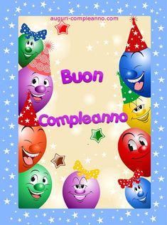 Tantissimi Auguri...Buon Compleanno Happy Birthday Frame, Birthday Frames, Happy Birthday Wishes, Recycle Cardboard Box, Cardboard Crafts, Free Printable Bingo Cards, Birthday Cards Images, Vacation Humor, Vacation Rentals