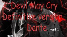 Dmc Devil May Cry- Definitive version - playing with Dante (Mission 1)pl...