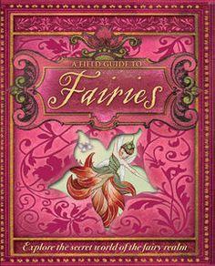 A Field Guide to Fairies by Susannah Marriott