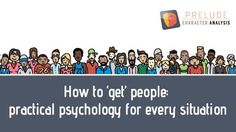 How to 'get' people: practical psychology for every situation