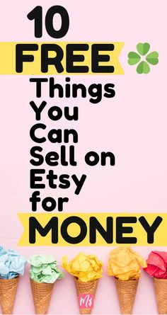 10 Things You Can Get For FREE To Sell On Etsy (Etsy Course) - Merry for Money