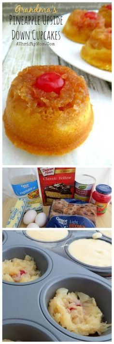 Pineapple Upside Down Cupcakes just like Grandma use to make, easy cupcake recipes, fruit cupcakes, dessert recipes collage