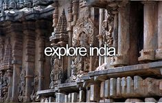 Explore India - still want to fully do this. so many places still left to visit