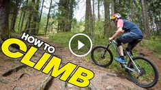 Rob Warner and Tom Oehler show you how to climb effectively on your mountain bike. This video covers gear selection, pacing, and body positioning.