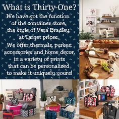 Thirty-One has something for everyone. Curious as to what it is? Contact me for more info