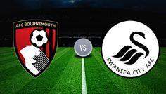 บอร์นมัธ vs สวอนซี วิเคราะห์บอลพรีเมียร์ลีกอังกฤษ Bournemouth vs Swansea