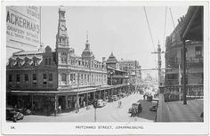 Pritchard Street, Johannesburg, South Africa, ca Photograph of original real photo b/w postcard ca Johannesburg City, Photo B, Historical Pictures, Worlds Largest, South Africa, Landscape Photography, Paris Skyline, The Good Place