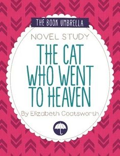 The Cat Who Went to Heaven by Elizabeth Coatsworth novel study $