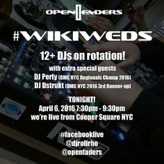 Tonight!  @Regrann from @openfaders -  Tonight at 7:30pm!! We're live from Cooper Square.  We have an extra special #wikiweds tonite with 12 DJs and we'll be hanging out with the 2016 DMC NYC Regionals champ DJ Perly and 3rd runner up Dstrukt.  Tune in to #facebooklive @djrolirho @openfaders .  It's pizza cuts and juggles tonite!  #dj #djlife #scratchdj #beatjuggler #ranedj #technics #turntablist #turntable #tablist #1200s #hiphop #turntablism #openfaders #cuts #school #nyc #Regrann by…